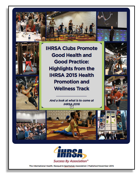 IHRSA Clubs Promote Good Health and Good...